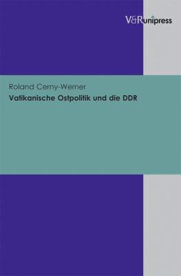 Vatikanische Ostpolitik Und Die Ddr 9783899718751