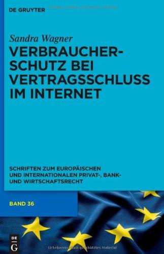 Verbraucherschutz Bei Vertragsschluss im Internet: Ein Vergleich Zwischen Englischem und Deutschem Recht 9783899497755