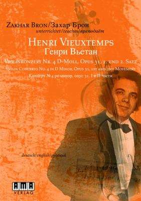 Zakhar Bron-Henri Vieuxtemps: Violin Concerto No. 4 in D Minor, Opus 31 9783899220865