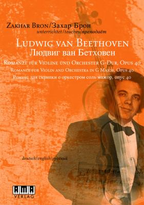 Zakhar Bron: Ludwig Van Beethoven: Romance for Violin & Orch. in G Major, Opus 40 9783899220872