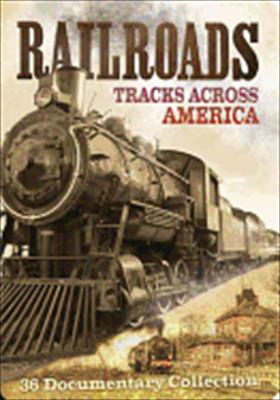 Railroads: Tracks Across America 0683904521668