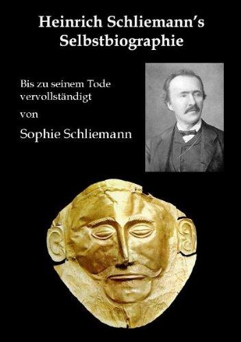 Heinrich Schliemann's Selbstbiographie 9783902096418