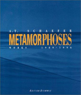 A.T. Schaefer: Metamorphoses(cl) 9783908162254