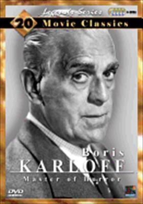 Boris Karloff: Master of Horror Collection