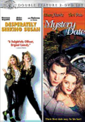 Desperately Seeking Susan / Mystery Date