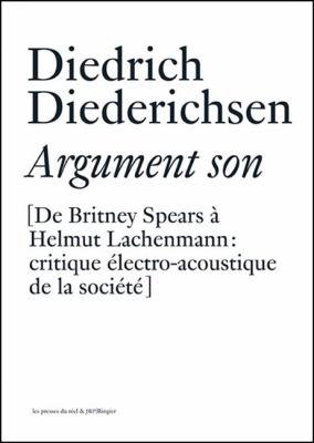 Diedrich Diederichsen: Argument Son 9783905829006