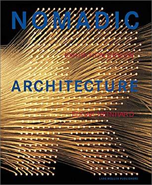 Edgar Reinhard - Nomadic Architecture 9783907044445