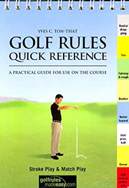 Golf Rules Quick Reference: A Practical Guide for Use on the Course: 2008-2011 9783909596164
