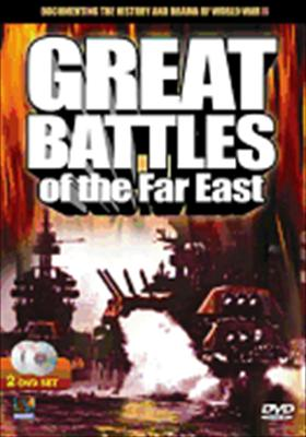 Great Battles of the Far East