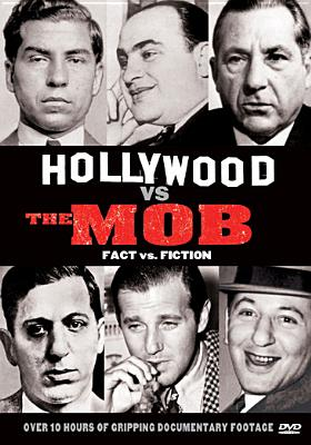 Hollywood vs. the Mob