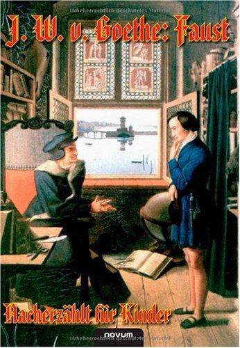 J. W. V. Goethe: Faust - Nacherz Hlt F R Kinder 9783902536174