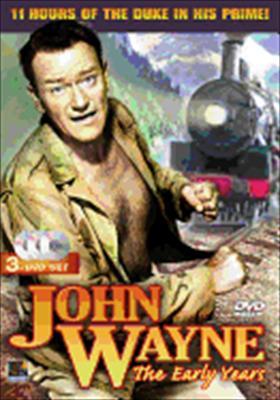 John Wayne: The Early Years