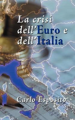 La Crisi Dell'euro E Dell'italia 9783906000145