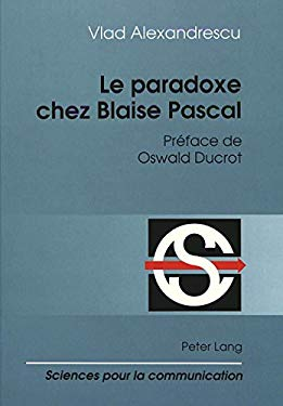 Le Paradoxe Chez Blaise Pascal 9783906754727