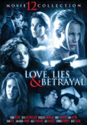 Love, Lies & Betrayal