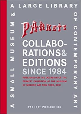 Parkett Collaborations & Editions Since 1984 9783907582220