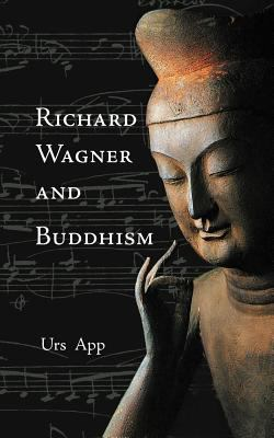 Richard Wagner and Buddhism 9783906000008