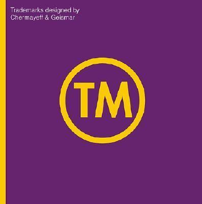 TM: Trademarks Designed by Chermayeff & Geismar 9783907078310