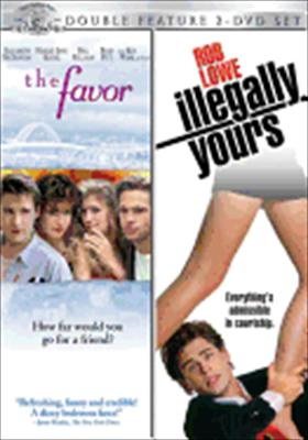 The Favor / Illegally Yours
