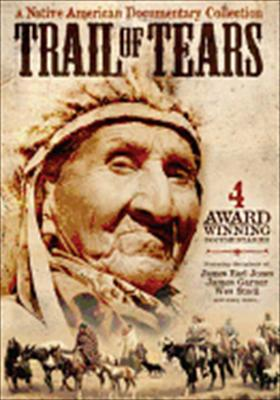 Trail of Tears: Native American Documentary Collection