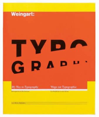 Typography: My Way to Typography / Mein Weg Zur Typographie 9783907044865