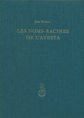 Les Noms-Racines de L'Avesta 9783920153353