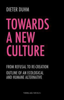 Towards a New Culture 9783927266377