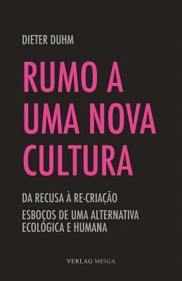 Rumo a Uma Nova Cultura 9783927266421