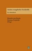 Anstze Evangelischer Sozialethik 9783925895920
