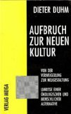 Aufbruch Zur Neuen Kultur 9783927266094