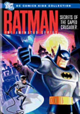 Batman, the Animated Series: Secrets of the Caped Crusader