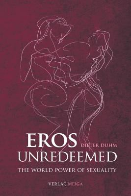 Eros Unredeemed 9783927266131