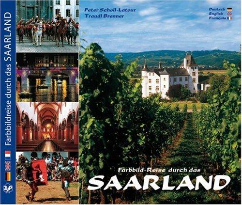 Farbbild-Reise durch das Saarland.