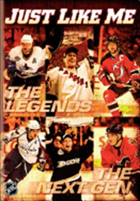 NHL Just Like Me: The Legends, the Next Gen