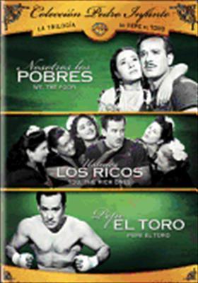 Pedro Infante: La Trilogia de Pepe El Toro