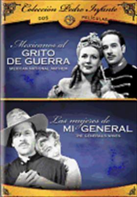 Pedro Infante: Mexicanos Al Grito de Guerra / Las Mujeres de Mi General