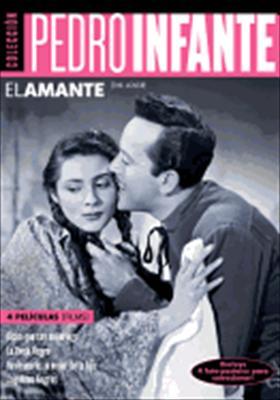 Pedro Infante: El Amante