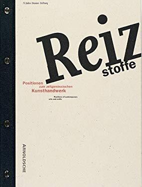 Reizstoffe: Positionen Zum Zeitgenossischen Kunsthandwerk 9783925369513