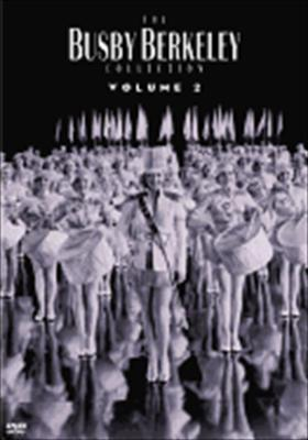 The Busby Berkeley Collection: Volume 2
