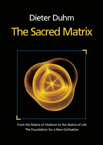 The Sacred Matrix 9783927266162