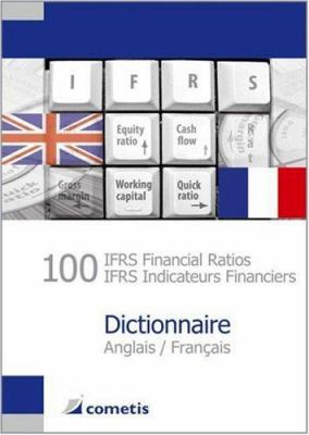 100 Ifrs Financial Ratios/Ifrs Indicateurs Financiers Dictionnaire 9783938694039