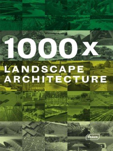 1000x Landscape Architecture 9783938780602