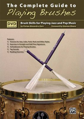 The Complete Guide to Playing Brushes: Brush Skills for Playing Jazz and Pop Music, Book & DVD 9783933136848