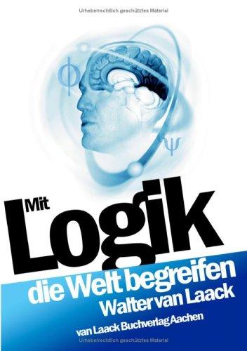 Mit Logik Die Welt Begreifen 9783936624045