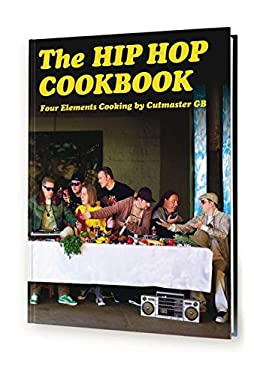 The Hip Hop Cookbook: Four Elements Cooking 9783937946382