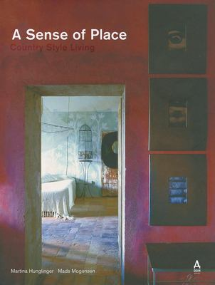A Sense of Place: Country Style Living 9783938666487