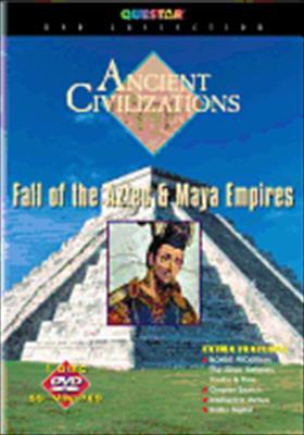Ancient Civilizations: Fall of Aztec & Maya Empires