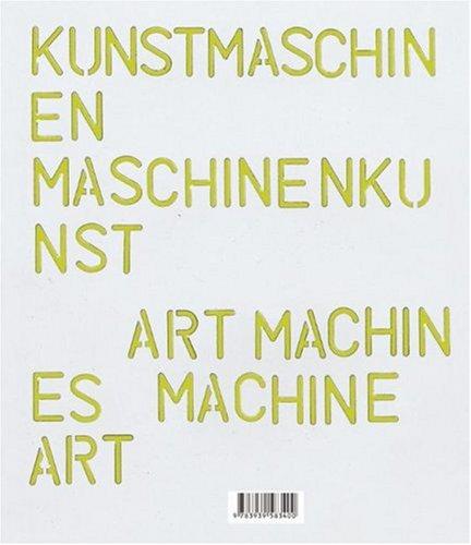 Art Machines, Machine Art 9783939583400