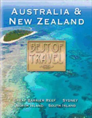 Best of Travel: Australia & New Zealand