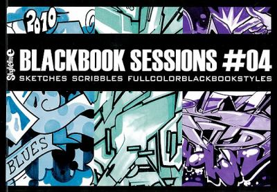 Blackbook Sessions #04: Sketches, Scribbles, Fullcolorblackbookstyles 9783939566304